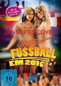 Sexy Fußball EM 2016 -