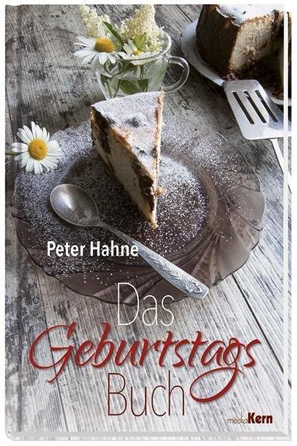 Das Geburtstagsbuch - Peter Hahne