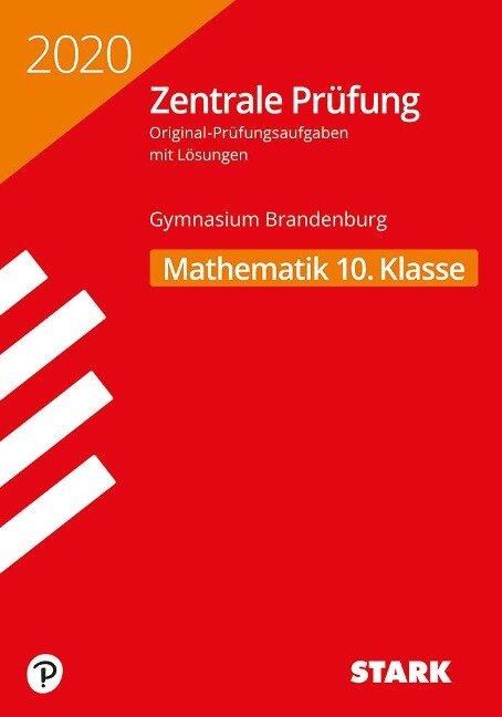Zentrale Prüfung 2020 - Mathematik 10. Klasse - Brandenburg -