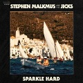 Sparkle Hard - Stephen And The Jicks Malkmus