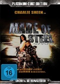 Made of Steel - Director's Cut -