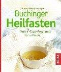 Buchinger Heilfasten - Andreas Buchinger