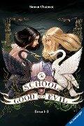 The School for Good and Evil, Band 1: Es kann nur eine geben / Band 2: Eine Welt ohne Prinzen / Band 3: Und wenn sie nicht gestorben sind - Soman Chainani
