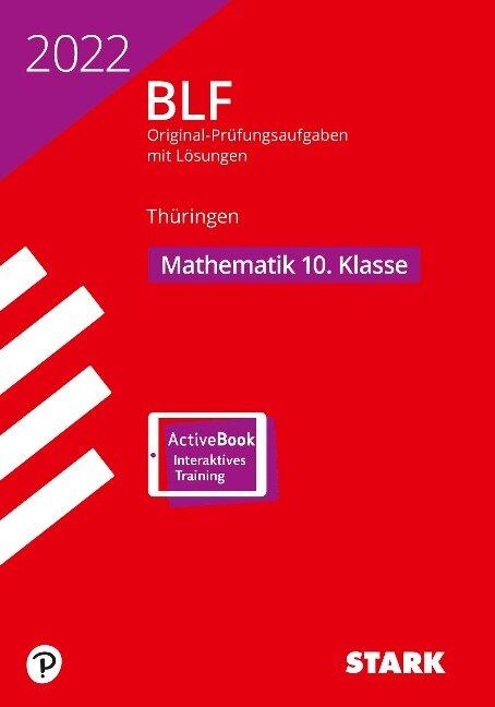 STARK BLF 2022 - Mathematik 10. Klasse - Thüringen -