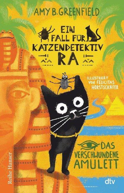 Ein Fall für Katzendetektiv Ra, Das verschwundene Amulett - Amy Greenfield B.