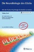 Die Neurobiologie des Glücks - Tobias Esch