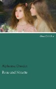 Rosa und Ninette - Alphonse Daudet