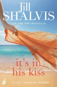 It's in His Kiss: Lucky Harbor 10 - Jill Shalvis