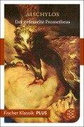 Der gefesselte Prometheus - Aischylos