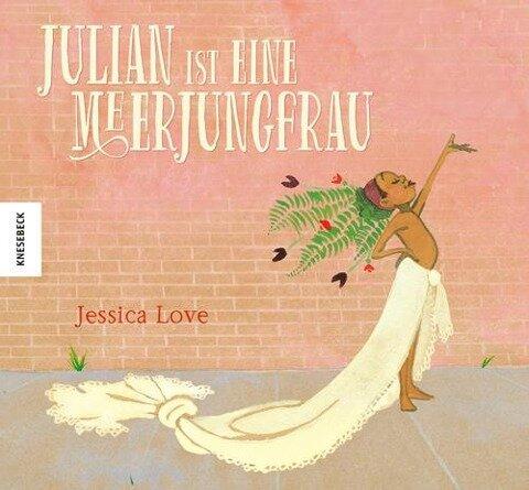 Julian ist eine Meerjungfrau - Jessica Love