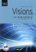 Visions. Chorleiterausgabe inkl. AudioCD -
