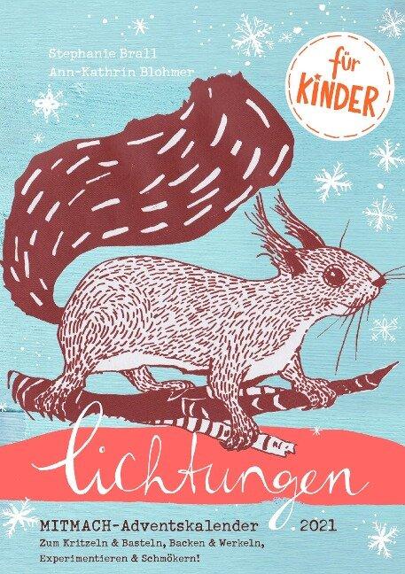 Lichtungen für Kinder - Advent 2021 - Ann-Kathrin Blohmer, Stephanie Brall