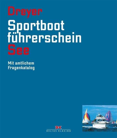Sportbootführerschein See - Rolf Dreyer