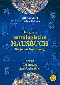 Das große astrologische Hausbuch für jeden Geburtstag - Saffi Crawford, Geraldine Sullivan