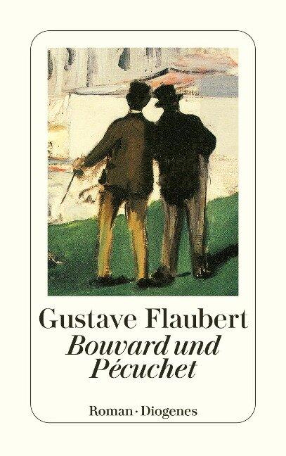 Bouvard und Pecuchet - Gustave Flaubert