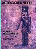 Nutcracker Suite Part I - Peter Iljitsch Tschaikowsky