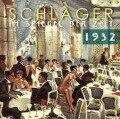 Schlager im Spiegel der Zeit,1932 - Various