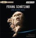 Die dunkle Seite - Frank Schätzing