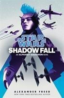 Star Wars: Shadow Fall - Alexander Freed