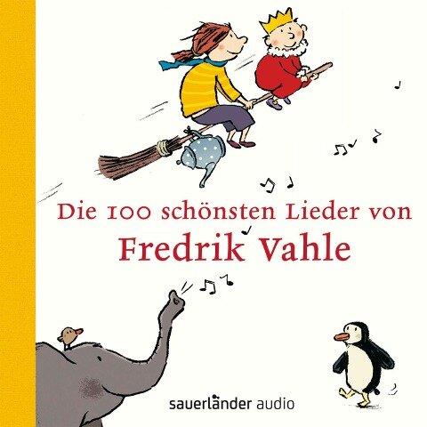 Die 100 schönsten Lieder von Fredrik Vahle - Fredrik Vahle
