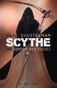 Scythe 01 - Die Hüter des Todes - Neal Shusterman