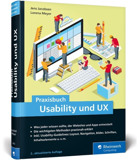 Praxisbuch Usability und UX - Jens Jacobsen, Lorena Meyer