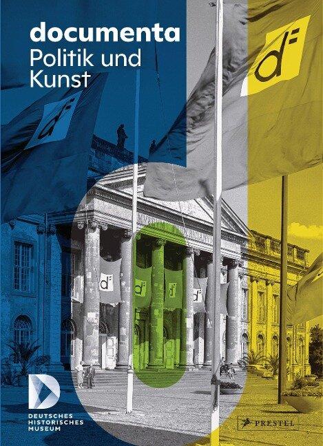 documenta. Politik und Kunst -