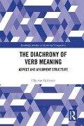Diachrony of Verb Meaning - Elly Van Gelderen