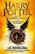 Harry Potter and the Cursed Child - Parts I & II - Joanne K. Rowling, Jack Thorne, John Tiffany