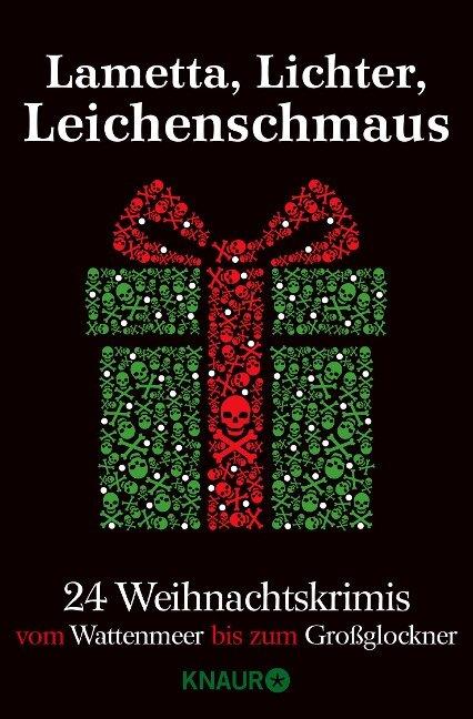 Lametta, Lichter, Leichenschmaus - Sina Beerwald, Elisabeth Kabatek, Michaela Kastel, Thomas Kastura, Ivonne Keller