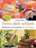 Trenn Dich schlank - Ursula Summ