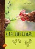 Alles über Hühner - Hervé Husson