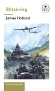 Blitzkrieg: Book 1 of the Ladybird Expert History of the Second World War - James Holland