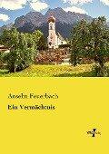Ein Vermächtnis - Anselm Feuerbach