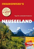 Neuseeland - Reiseführer von Iwanowski - Roland Dusik, Ulrich Quack