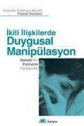 Ikili Iliskilerde Duygusal Manipülasyon - Kolektif