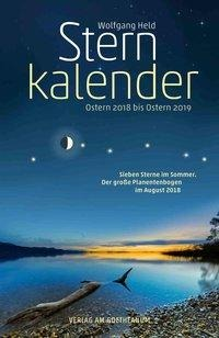 Sternkalender Ostern 2018 bis Ostern 2019 - Wolfgang Held