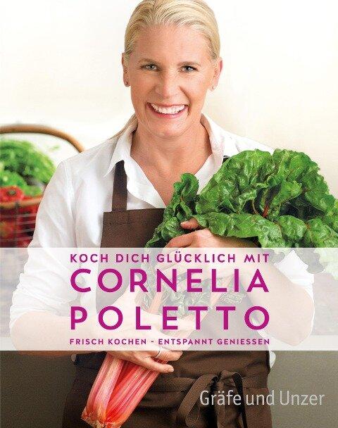 Koch dich glücklich mit Cornelia Poletto -