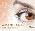 Augentraining bei Kurzsichtigkeit - Caroline Ebert