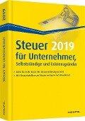 Steuer 2019 für Unternehmer, Selbstständige und Existenzgründer - Willi Dittmann, Dieter Haderer, Rüdiger Happe