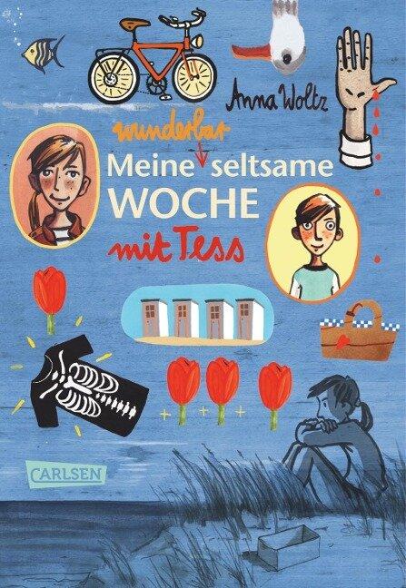 Meine wunderbar seltsame Woche mit Tess - Anna Woltz