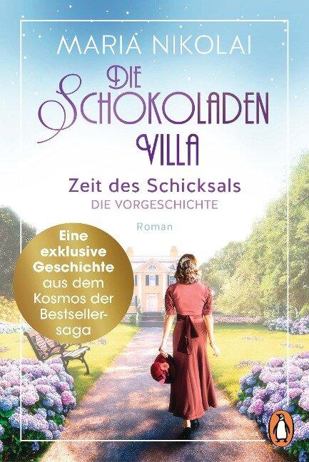 Die Schokoladenvilla - Zeit des Schicksals. Die Vorgeschichte zu Band 3 - Maria Nikolai