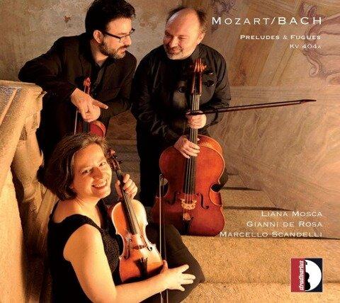 Präludien und Fugen KV 404a nach Bach - L. /De Rosa Mosca