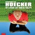 So liegen Sie richtig falsch - Bernhard Hoëcker