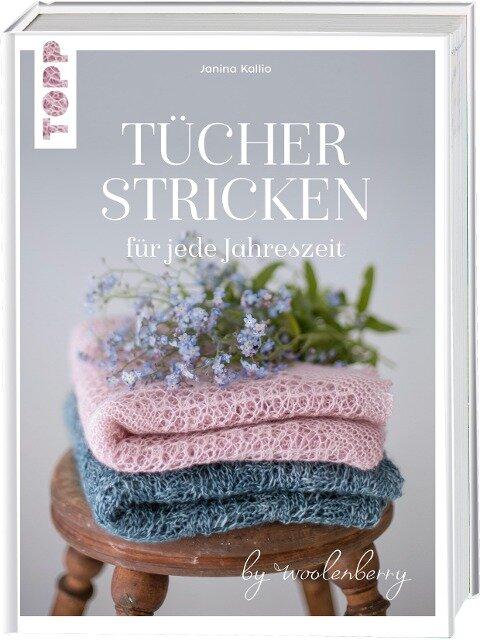 Tücher stricken für jede Jahreszeit - Janina Kallio