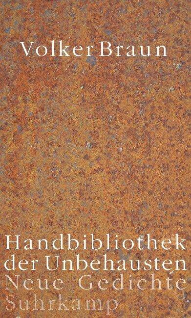 Handbibliothek der Unbehausten - Volker Braun