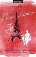 Tour d'amour - Elizabeth Bard