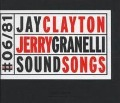 Soundsongs - Jay/Granelli, Jerry Clayton