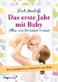 Das erste Jahr mit Baby - Heidi Murkoff