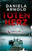 Totenherz - Daniela Arnold